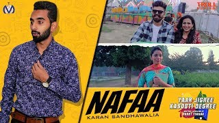 Nafaa (Full Song) | Karan Sandhawalia ft Kru172 | YJKD | New Punjabi Song 2018