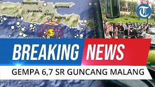 BREAKING NEWS - Gempa Magnitudo 6,7 Guncang Malang, Getaran Terasa hingga Jawa Tengah