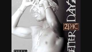 2Pac - Never be peace(Better Dayz)