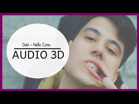 Duki Hello Cotto 3d Audio Use Audífonos