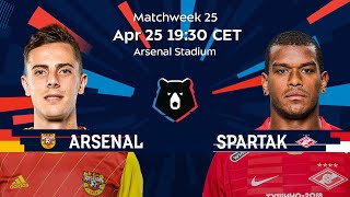 Arsenal vs Spartak, Matchweek 25 | Russian Premier Liga