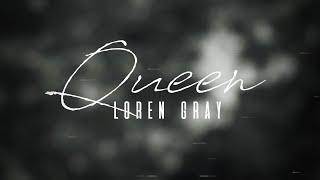 Queen By Loren Gray || 1 Hour Loop ||