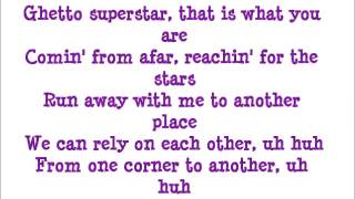 Ghetto Superstar - Pras ft Mya Lyrics