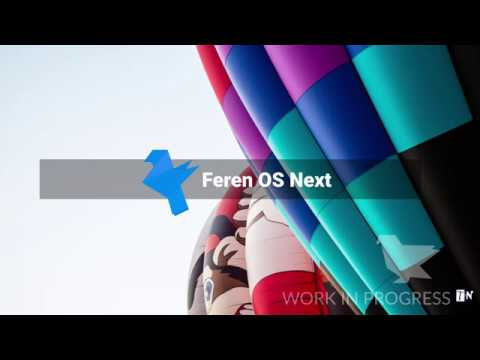 Feren OS Next 2019 - improving the overall experience