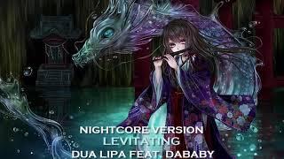 Nightcore - Levitating (Dua Lipa feat. DaBaby)