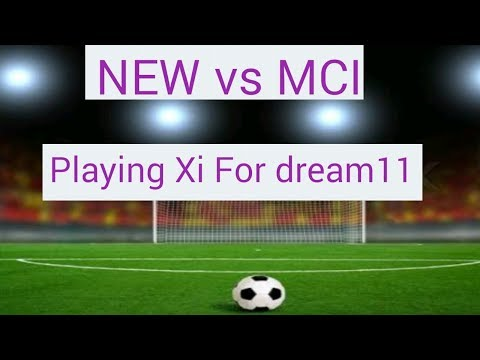 NEW vs MCI Best Playing Xi For Dream11 | Newcastle vs Manchester City | Best Playing Xi
