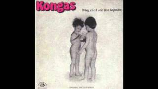 Kongas   Why Can't We Live Together (E Edit)