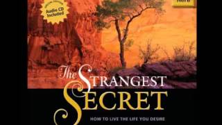 The Strangest Secret  by: Earl Nightingale