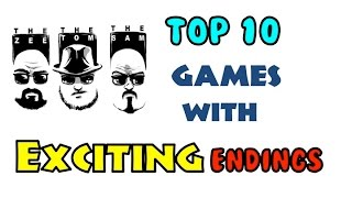 Top 10 Games that End with Excitement!!