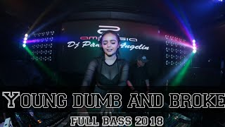 DJ YOUNG DUMB AND BROKE | BREAKBEAT | SLOW BEAT 2018