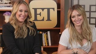 Hilary & <b>Haylie Duff</b> Have Some Sisterly Advice For Kendall & Kylie Jenner