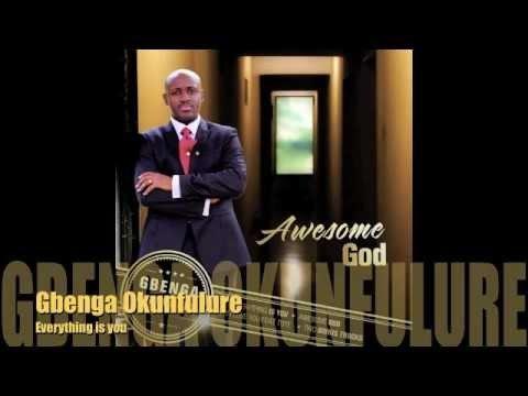 MC - Gbenga Okunfulure - Everything is you