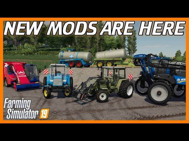 NEW MODS ARE HERE! | Tractors, Feeders, Sprayers, Oh My! | FS19 Mods