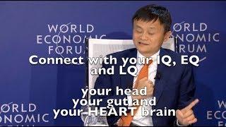 Jack Ma, Alibaba, IQ, EQ and LQ the head, gut and heart brain