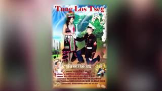 Hmong New Movie 2012 - Tuag Los Tseg