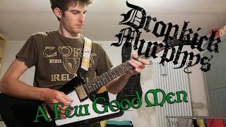 Dropkick Murphys - A Few Good Men guitar cover