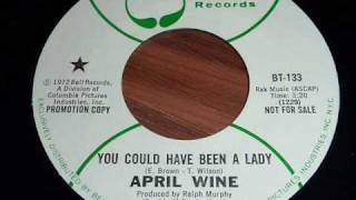 "April Wine  ""You Could Have Been A Lady""  45rpm"