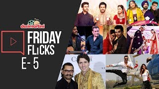 Friday Flicks E5 - SKTKS & WTN Review, Box office, Bollywood Weekly News Desimartini
