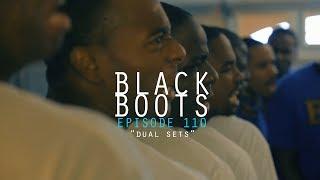 BLACK BOOTS | Ep. 110 Dual Sets | @BlackBootsTV
