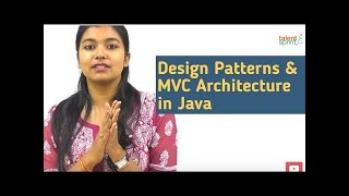 Design Patterns & MVC Architecture in Java | Java programming | TalentSprint