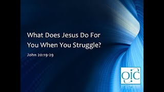 What Does Jesus Do For You When You Struggle?