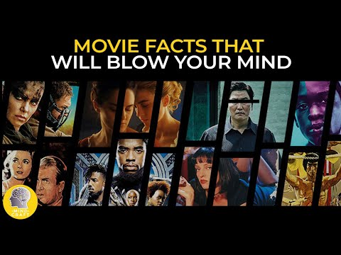 MOVIES FACTS THAT WILL BLOW YOUR MIND!