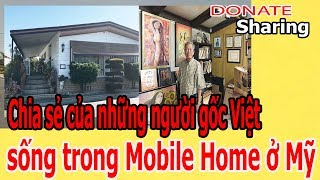 Ch,i,a s,ẻ c,ủ,a nh,ữ,ng ng,ư,ờ,i g,ố,c Việt s,ố,ng tr,o,ng Mobile Home ở Mỹ  - Donate Sharing