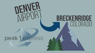 How to Get from Denver Airport to Breckenridge