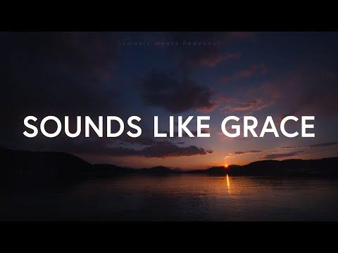 Sounds of Grace