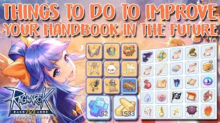 THINGS TO DO TO IMPROVE YOUR HANDBOOK IN THE FUTURE - RAGNAROK M: ETERNAL LOVE