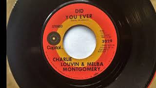 Did You Ever + Don't Believe Me , Charlie Louvin & Melba Montgomery , 1971