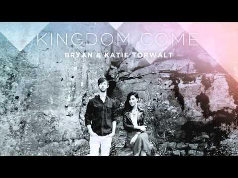 Worthy King - Bryan & Katie Torwalt