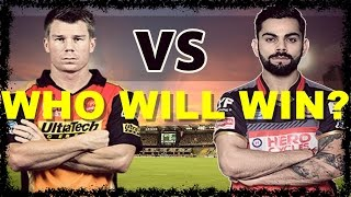 Match Prediction and Who Will Win Between Hyderabad vs Bangalore