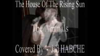 preview picture of video 'The House Of The Rising Sun - Jad HABCHE (cover)'