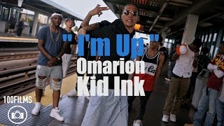 Omarion - I'm Up | Feat. Kid Ink & French Montana | Official Dance Video