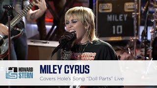 "Miley Cyrus  S ""doll Parts"" On The Howard Stern Show"