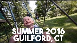 Summer 2016 in Guilford, Connecticut