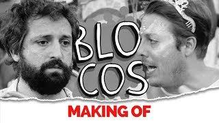 MAKING OF - BLOCOS