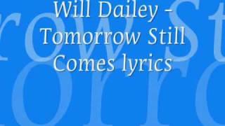 Tomorrow Still Comes lyrics