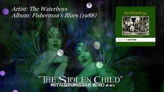 The Waterboys The Stolen Child