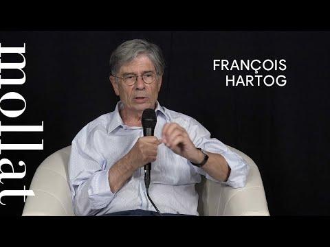 François Hartog - Confrontations avec l'histoire