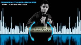 Fragancia 4th Level (perreo remix 2015) - Jowell y Randy Feat. Zion
