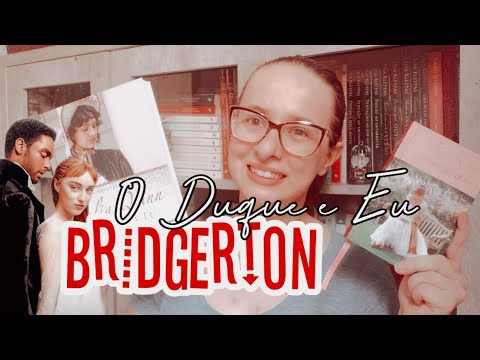 Vlog dos Bridgertons | Releitura + Série ( 1.ª temporada)