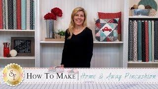 Home & Away Charm Pack Pincushion | A Shabby Fabrics Sewing Tutorial