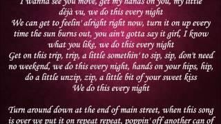 Every Night - Florida Georgia Line Lyrics
