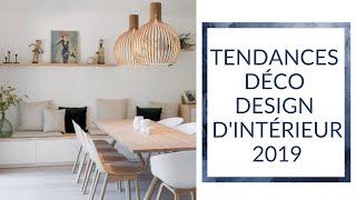 GUIDES DES TENDANCES DÉCO/DESIGN INTÉRIEUR - 2019