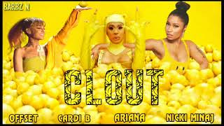 Offset - Clout ft. Cardi B , Nicki Minaj & Ariana Grande [Remix][MASHUP]