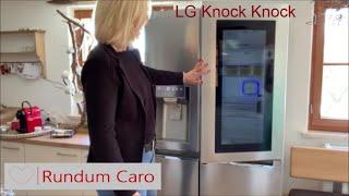 LG InstaView Kühlschrank Knock Knock Klopf Klopf
