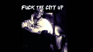 Chris Brown - Fuck The City Up ( NEW!!! )