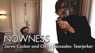 Watch Jarvis Cocker and Chilly Gonzales performing Tearjerker live from Lancaster Hotel
